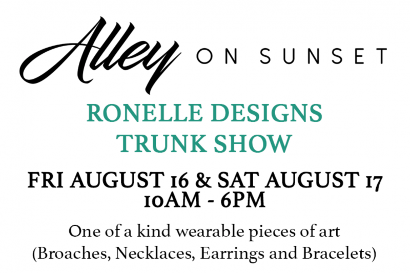 RONELLE DESIGNS TRUNK SHOW