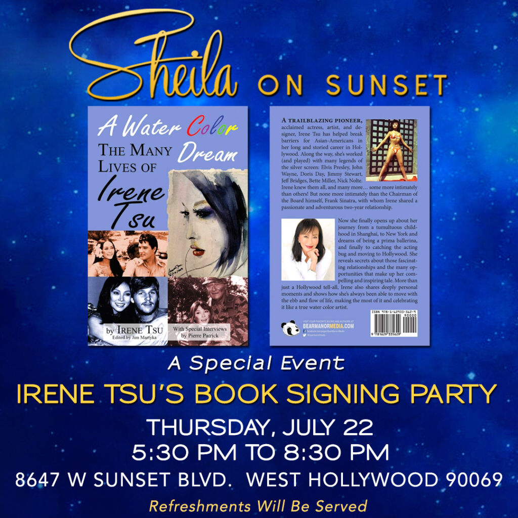 Join Sheila On Sunset on July 22 (Irene Tsu's Book Signing Party)